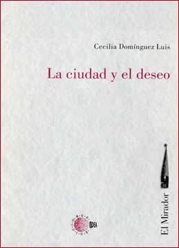 Book Cover: La ciudad y el deseo