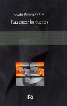 Book Cover: Para cruzar los puentes