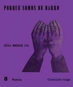 Book Cover: Porque somos de barro