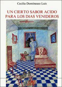 Book Cover: Un cierto sabor acido para los días venideros